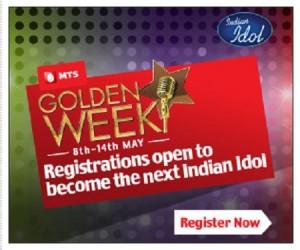 Indian Idol 6 Registration MTS Golden week May 2012 1