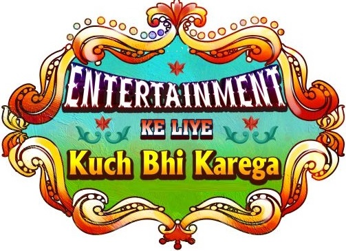 Entertainment Ke Liye Kuch Bhi Karega 2104