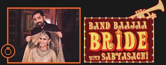 Band Baajaa Bride with Sabyasachi