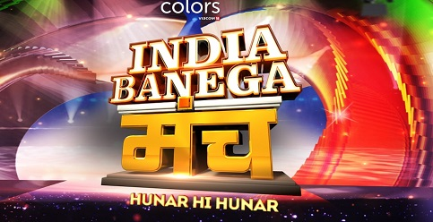 India Banega Manch Audition Date & Online Registration - Colors TV 1