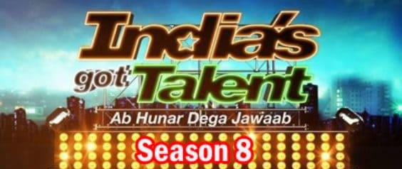 IGT India's Got Talent 8 2017 Auditions Date & Registration 1