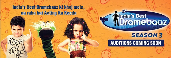 India's Best Dramebaaz 3 2018 Audition and Registration Details 1