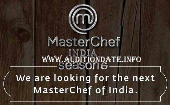 MasterChef India 6 2019 Auditions & Online Registration 1
