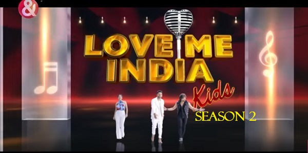 AND TV's Love Me India Kids 2 2019 Audition and Registration 1