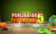 Punjab De SuperChef 5 2020 Audition Dates & Online Registration 12
