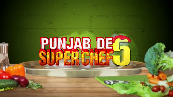 Punjab De SuperChef 5 2020 Audition Dates & Online Registration 1